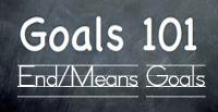 End/Means Goals