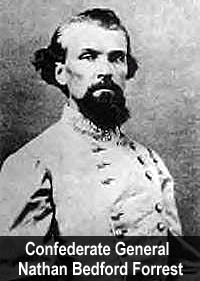 Confederal General and Grand Wizard Nathan Bedford Forrest