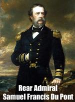 Rear Admiral Samuel Francis duPont
